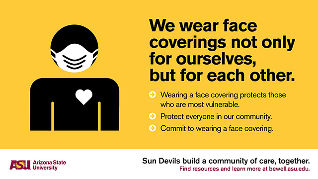 We wear face coverings not only for ourselves, but for each other.