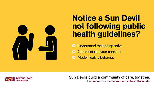 Notice a Sun Devil not following public health guidelines?